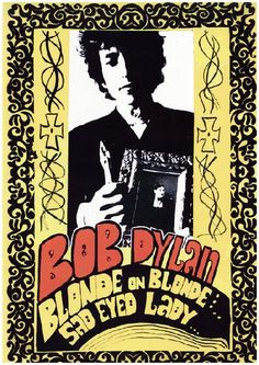 Promo poster for the Bob Dylan album Blonde on Blonde from 1966. 11x17 inches.