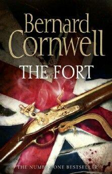 Bernard Cornwell: the Fort