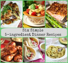 Six Simple 5-Ingredient Dinner Recipes