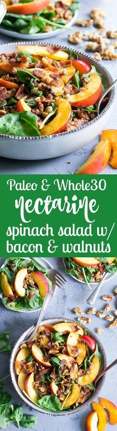 Paleo Nectarine Spinach Salad & Bacon & Toasted Walnuts!!! - 22 Recipe