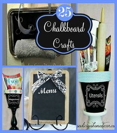 25 Best DIY Chalkboard Paint Crafts at sewlicioushomedecor.com