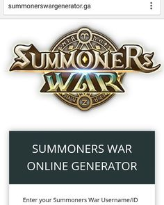 NEW SUMMONERS WAR ONLINE HACK GENERATOR: www.summonerswargenerator.ga  Get up to 999999 Crystal Glory Point and Mana Stone for free: www.summonerswargenerator.ga  And also extra features to enable Unlimited Energy: www.summonerswargenerator.ga  Please SHARE this hack method guys: www.summonerswargenerator.ga  HOW TO USE:  1. Go to >>> www.summonerswargenerator.ga  2. Enter your Summoners War Username/ID or Email Address (You don't need to enter your password)  3. Enter the amount of Crystal…