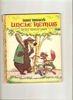 """Vintage Little Golden Book Uncle Remus 1947-48 """"G"""" Ed. Walt Disney book from """"Songs of the South""""."""