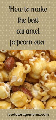 How to make the best caramel popcorn ever