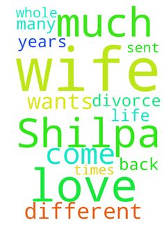 I love my wife very much from Shilpa. He - I love my wife very much from Shilpa. He is different from me for 2 years. She wants divorce. You pray to me that my wife should come back to me. How many times have I sent your request before. If my wife comes to me, I will have my whole life  Posted at: https://prayerrequest.com/t/KrM #pray #prayer #request #prayerrequest