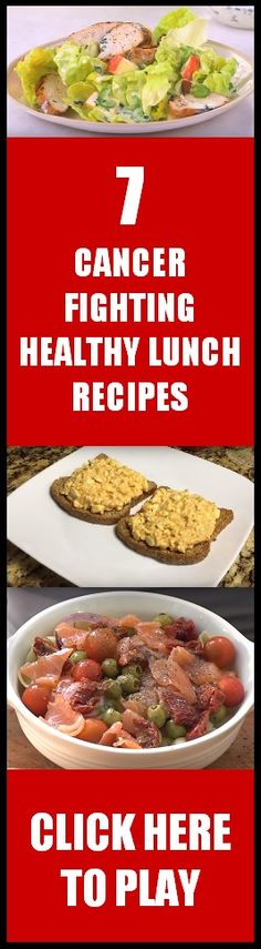 7 of my favorite healthy lunch recipes that help fight cancer!  Enjoy!