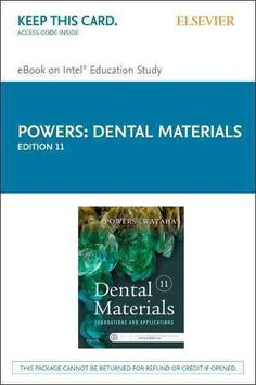 Dental Materials: Properties and Manipulation, Pageburst E-book on Kno