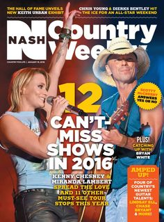 January 18, 2016 – 12 Can't-Miss Shows in 2016 - Magazine/Covers Archive - Nash Country Weekly. Lambert & Chesney!