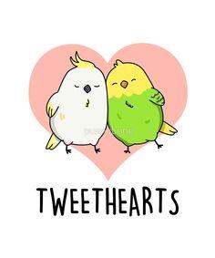 """Tweethearts Animal Pun"" by punnybone   Redbubble Funny Food Puns, Cute Jokes, Funny Jokes, Kawaii Drawings, Cute Drawings, Bird Puns, Valentines Puns, Animal Puns, Love Puns"