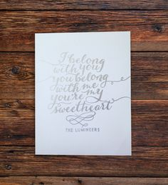 lumineers lyrics -- hand lettered silver ink typography