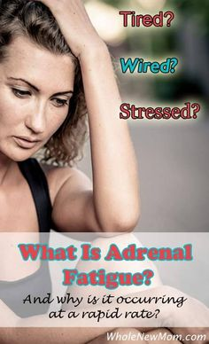 Have you heard of adrenal fatigue?  It seems like everyone has it these days.  Find out what it is and what to do about it here.