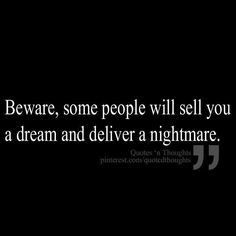 Beware A recovery from narcissistic sociopath relationship abuse. For years held in to this dream and lived a tormented nightmare Great Quotes, Quotes To Live By, Me Quotes, Inspirational Quotes, Quotes Images, Motivational, Plus Belle Citation, Narcissistic Sociopath, Narcissistic People