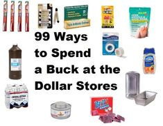99 Ways to Spend a Buck Dollar Store Finds for Preppers: the complete list #SurvivalPreppingDollarStores