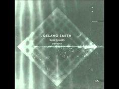 DELANO SMITH - WIRES  #music #deephouse