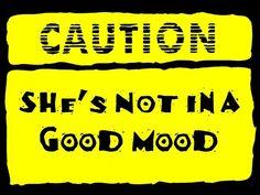 bad mood warning