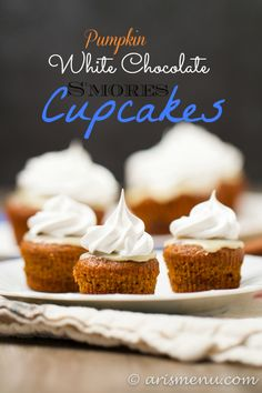 Pumpkin White Chocolate S'mores Cupcakes | Ari's Menu  #glutenfree