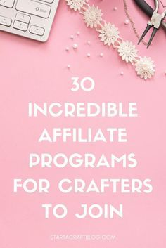 Apply These 5 Secret Techniques To Improve Affiliate Marketing earnings with these 5 secret tips if you are interested in affiliate marketing for beginners. Not only that, get access to 30 great affiliate programs for crafters to join!