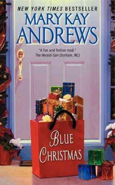 Blue Christmas- Mary Kay Andrews