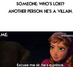 """What's his surname  """"Of Asgard!"""" Duh (nah we all know it's laufeyson)"""