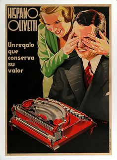 Hispano Olivetti Vintage Poster (artist: Kiss) Spain c. Vintage Advertising Posters, Old Advertisements, Vintage Ads, Vintage Posters, Heroic Age, Vintage Office, Retro Ads, Old Signs, Pop Surrealism