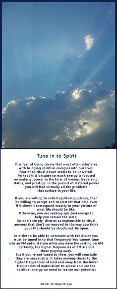 """Tune into Spirit""   Dr Wayne Dyer  ( LOVE HIM )"
