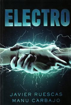 Soñando entre lecturas: RESEÑA: Electro - Manu Carbajo y Javier Ruescas