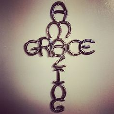 The Amazing Grace sign I made for a customer. All letters are hand bent and clear coated for a rustic look. Made by Rachel Bohnet at Country Custom Fabricating