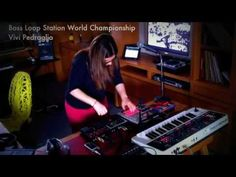Vivi Pedraglio + Boss Loop Station World Championship