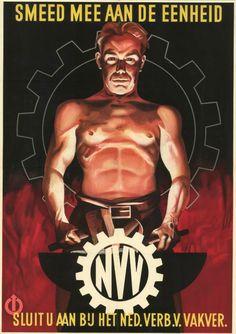 Anoniem - Smeed mee aan de eenheid/sluit u aan bij het Nederlands Verbond voor Vakverenigingen/NVV (1940-1941)
