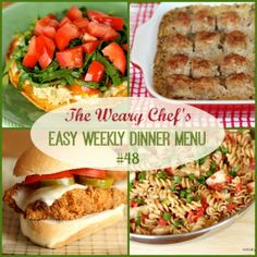 The Weary Chef - Easy recipes and dinner menus for busy cooks!