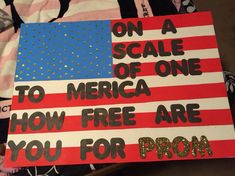 """""""On a scale of one to America how free are you for prom?"""" """"On a scale of one to America how free are you for prom? Cute Homecoming Proposals, Formal Proposals, Hoco Proposals, High School Dance, School Dances, Music School, Dance Proposal, Proposal Ideas, Cute Promposals"""