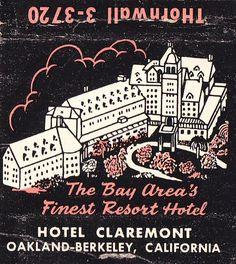 Hotel Claremont Oakland-Berkeley Matchbook 1950s