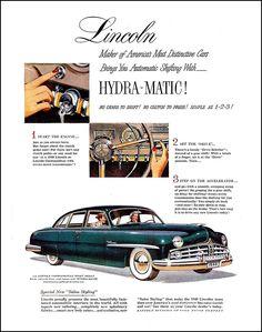 """1949 Lincoln Ad """"Hydra-matic!"""""""