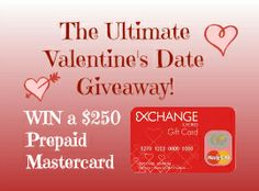 The Ultimate Valentine's Day Giveaway! Win a $250 Prepaid MasterCard plus....