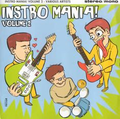 Various – Instro Mania! Volume 2 60's Surf Instrumental Rock Garage Music Album Compilation Label: Gee-Dee Music – 270145-2 Format: CD, Compilation Country: Germany Released: 1998 Genre: Rock Style: Beat, Surf Tracklist 1 –The Electronics On A Persian Market 2 –The Electronics Hay Quiem Dice de Jaen 3 –The Starfighters Starfighters Theme 4 –Jeff Jackson & His Explorers Black River Jump 5 –The Blue Rhythms #60s #Beat #Garage #GarageRock #Instrumental #Rock #sixties #Surf #Swing