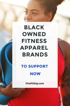 Looking for black-owned fitness brands you can support? Check out this list for a refresh of your workout gear!