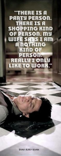 Really I only like to work.