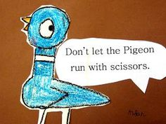 Book/craft idea: read Don't Let the Pigeon Drive the Bus! and then draw your own pigeons with black crayon following Mo Willems' directions from his Let's Draw the Pigeon! handout.