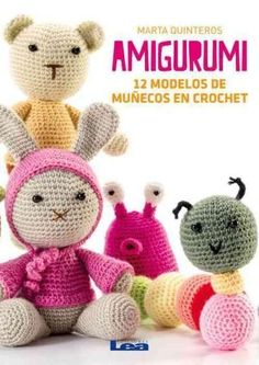 Amigurumi: 12 Modelos De Munecos En Crochet Más