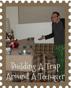 Traps of Christmas Past: Building a Trap Around a TeenagerThe Christmas Trap! what a fun family tradition! I cant wait to try this!