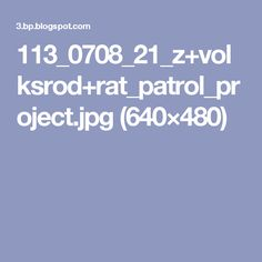 113_0708_21_z+volksrod+rat_patrol_project.jpg (640×480)