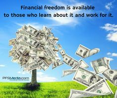 Financial freedom is available to those who learn about it and work for it. www.pfsmedia.com #financialfreedom #pfs #primerica #pfsmedia