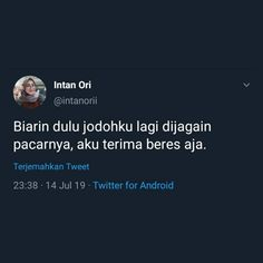 Quotes Lucu, Cinta Quotes, Jokes Quotes, Funny Quotes, Funny Memes, Qoutes, Reminder Quotes, Self Reminder, Mood Quotes