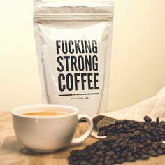 F*cking Strong Coffee - Pulju.net