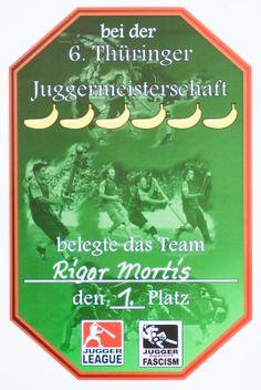 Jugger Urkunde 6. Thüringische Meisterschaft 2013, Rigor Mortis