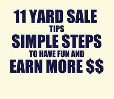 11 Tips for Yard Sales and Garage Sales - Keep it simple and earn more money!! #yardsale #garagesale #money