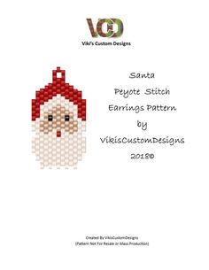 Santa Face Peyote Stitch Earrings Pattern by vikiscustomdesigns Beaded Christmas Ornaments, Christmas Earrings, Christmas Jewelry, Santa Face, Beaded Brooch, Halloween Christmas, Peyote Stitch, Brick Stitch