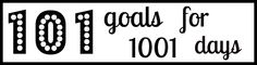 #101 in 1001: Goals to accomplish by 2015!