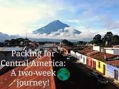 A great packing list for anywhere in Central America or any warmer island-like climates!!