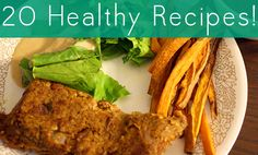 20 Healthy & Easy Recipes for 2013